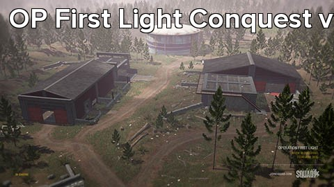 OP First Light Conquest v1