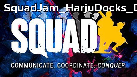 SquadJam_HarjuDocks_Day